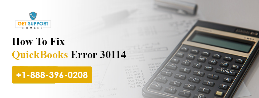 How To Fix QuickBooks Error 30114